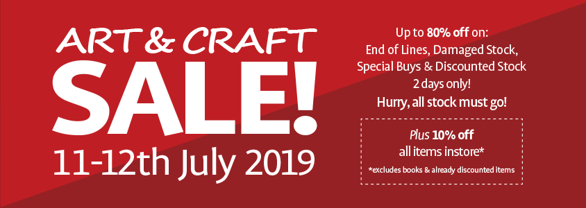 Art & Craft Sale! - 11-12th July 2019
