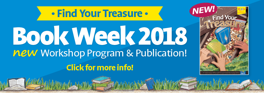 Book Week 2018! New Workshop Program and Publication