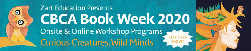 CBCA Book Week 2020 - Onsite and Online Workshop Programs