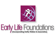 Early life Foundations - Incorporating Kathy Walker and Associates