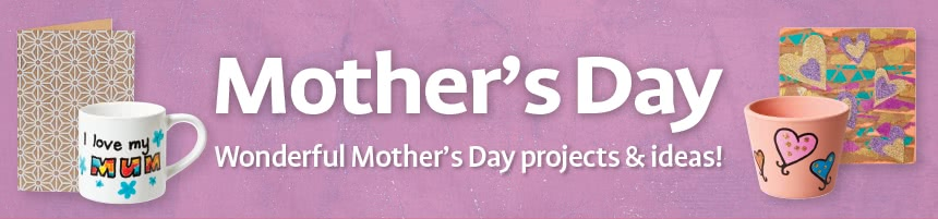 Mother's Day - Wonderful Mother's Day projects & ideas!