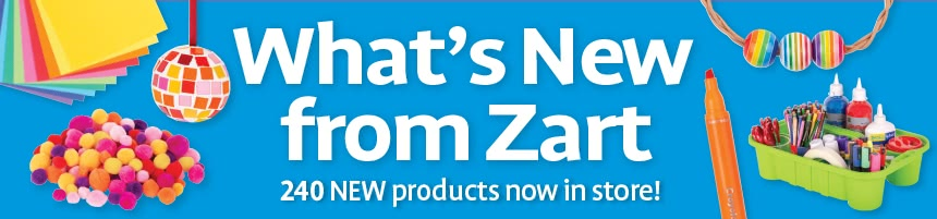 What's New from Zart - 240 NEW products now in store!